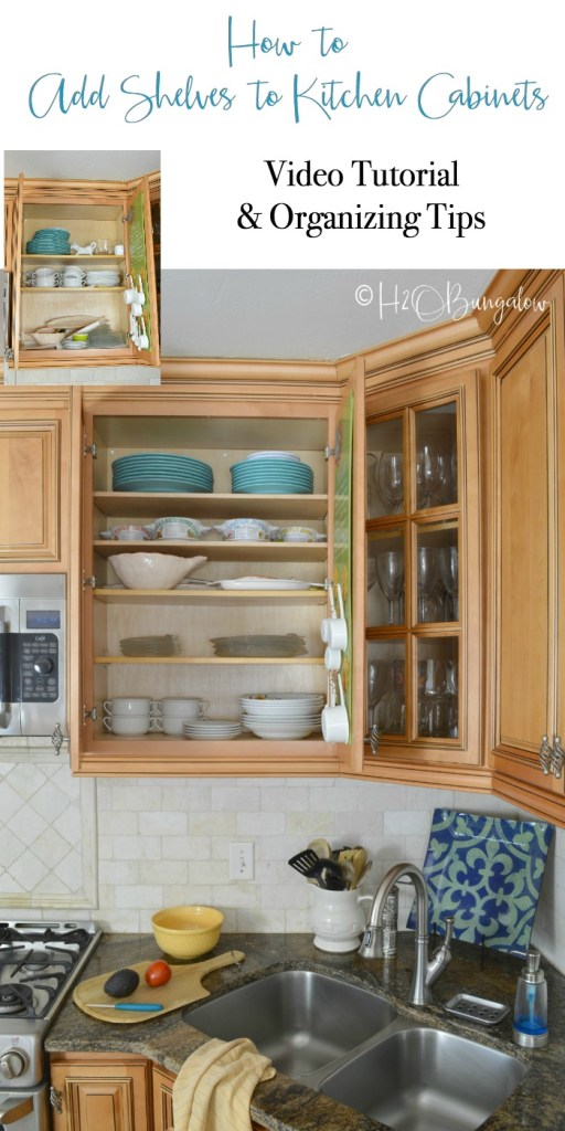 https://h2obungalow.com/how-to-add-extra-shelves-to-kitchen-cabinets/